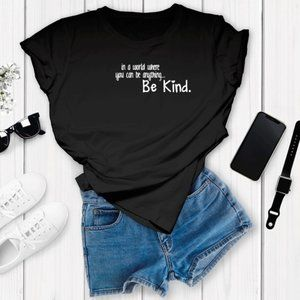 In a World Be kind Unisex Black Shirt